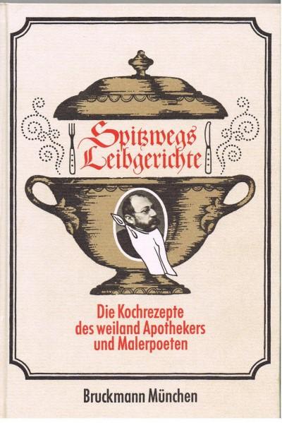 Carl Spitzweg, Leibgerichte